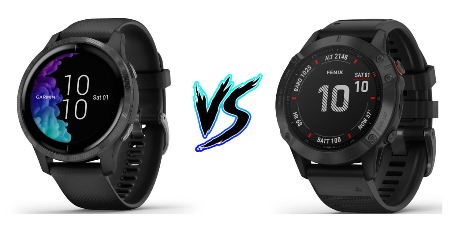 Garmin Venu vs Garmin Fenix 6 Pro Product Comparison